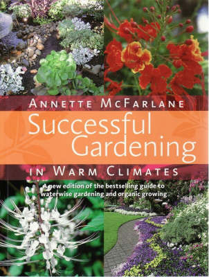 Successful Gardening in Warm Climates by Annette McFarlane image