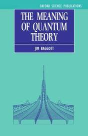 The Meaning of Quantum Theory by Jim Baggott image