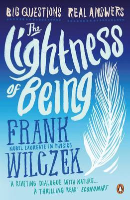 The Lightness of Being: Big Questions, Real Answers by Frank Wilczek image
