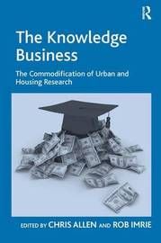 The Knowledge Business by Rob Imrie