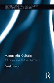 Managerial Cultures by David Hanson