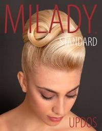 Milady Standard Updos, Spiral bound by Timothy Johnson