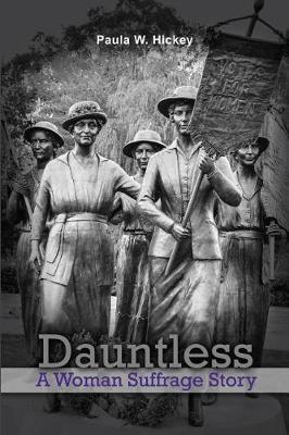 Dauntless by Paula W Hickey