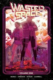 Wasted Space Vol. 1 by Michael Moreci image