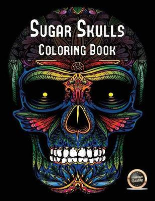 Sugar Skull Coloring Book James Manning Book In Stock Buy Now