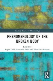 Phenomenology of the Broken Body