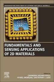 Fundamentals and Sensing Applications of 2D Materials
