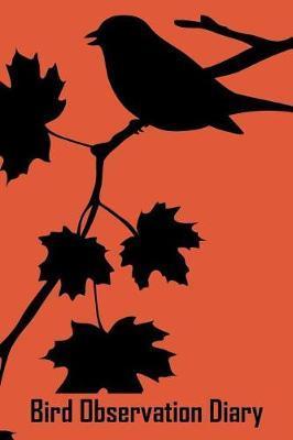 Bird Observation Diary by Josiane Hughes