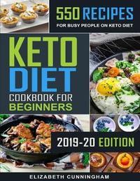 Keto Diet Cookbook For Beginners by Elizabeth Cunningham
