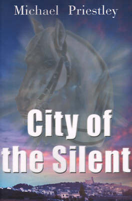 City of the Silent by Michael Priestley image