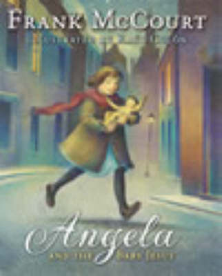 Angela and the Baby Jesus by Frank McCourt