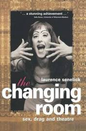 The Changing Room by Laurence Senelick image