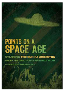 Sun Ra Arkestra - Points on a Space Age on DVD image