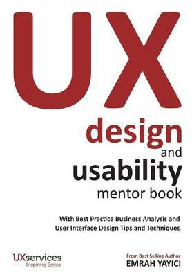 UX Design and Usability Mentor Book by Emrah Yayici
