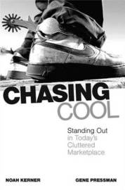 Chasing Cool by Noah Kerner