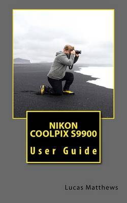 Nikon Coolpix S9900 by Lucas Matthews