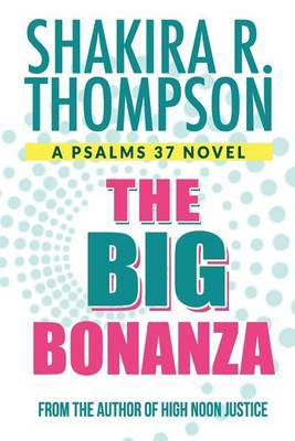 The Big Bonanza by Shakira R Thompson image