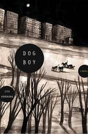 Dog Boy by Eva Hornung image