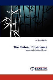 The Plateau Experience by Scott Buckler