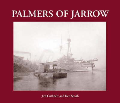 Palmers of Jarrow by Jim Cuthbert
