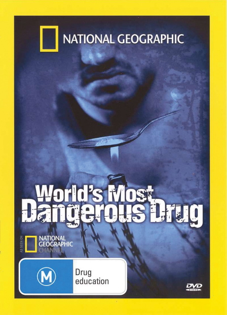National Geographic - World's Most Dangerous Drug on DVD image