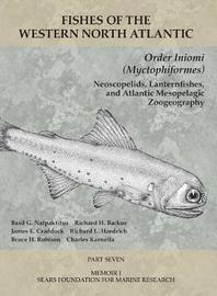 Order Iniomi (Myctophiformes) - Part 7 by Robert H Gibbs