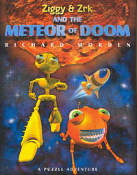 Ziggy and Zrk and the Meteor of Doom by Richard Morden image