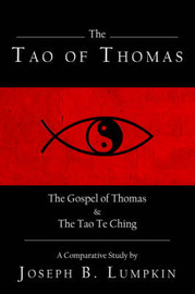 The Tao of Thomas by Joseph B Lumpkin