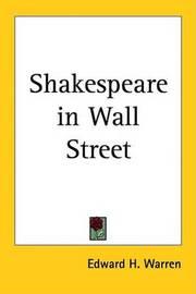 Shakespeare in Wall Street by Edward H. Warren image