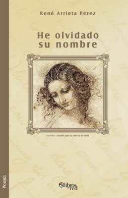 He Olvidado Su Nombre by Rene, Arrieta Perez