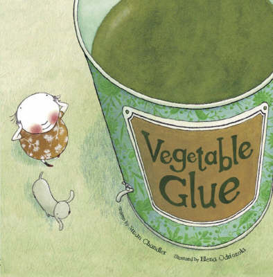 Vegetable Glue by Susan Chandler