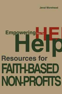 Empowering You to Help by Jenai A Morehead