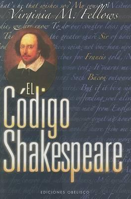 El Codigo Shakespeare by Virginia Fellows