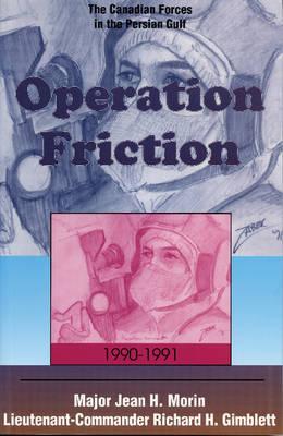 Operation Friction 1990-1991 by Richard Gimblett