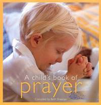 A Child's Book of Prayer by Beth Sheeran image