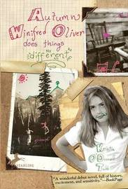 Autumn Winifred Oliver Does Things Different by Kristin O'Donnell Tubb image