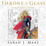 The Throne of Glass Colouring Book by Sarah J Maas