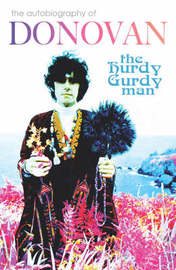 The Hurdy Gurdy Man by Donovan Leitch