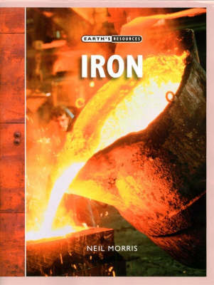 Iron by Neil Morris