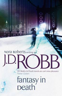 Fantasy in Death (In Death #37) by J.D Robb