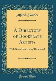 A Directory of Bookplate Artists by Alfred Fowler image
