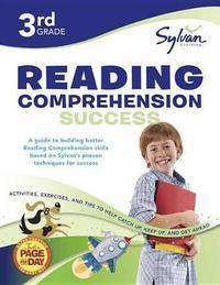 Third Grade Reading Comprehension Success (Sylvan Workbooks) by Sylvan Learning