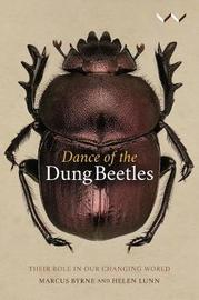 Dance of the Dung Beetles by Marcus Byrne