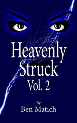 Heavenly Struck Vol. 2 by Ben Matich image