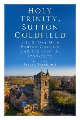 Holy Trinity, Sutton Coldfield