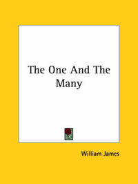 The One and the Many by William James