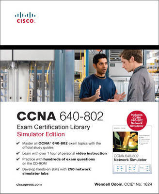 CCNA 640-802 Exam Certification Library by Wendell Odom