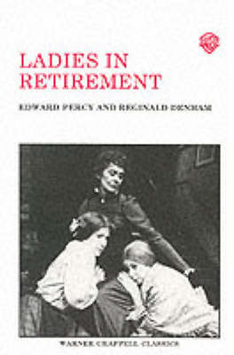 Ladies in Retirement by Edward Percy