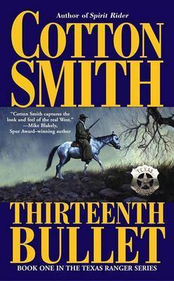 Thirteenth Bullet by Cotton Smith