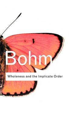 Wholeness and the Implicate Order by David Bohm image